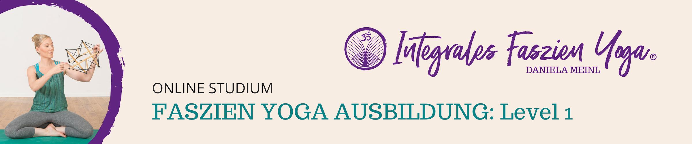 Ausbildung Level 1: Faszien Yoga LehrerIn – online Selbst-Studium