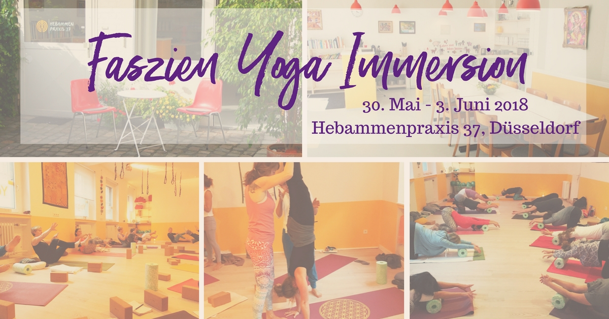 Faszien Yoga Immersion – Level 1 – Düsseldorf – Mai 2018