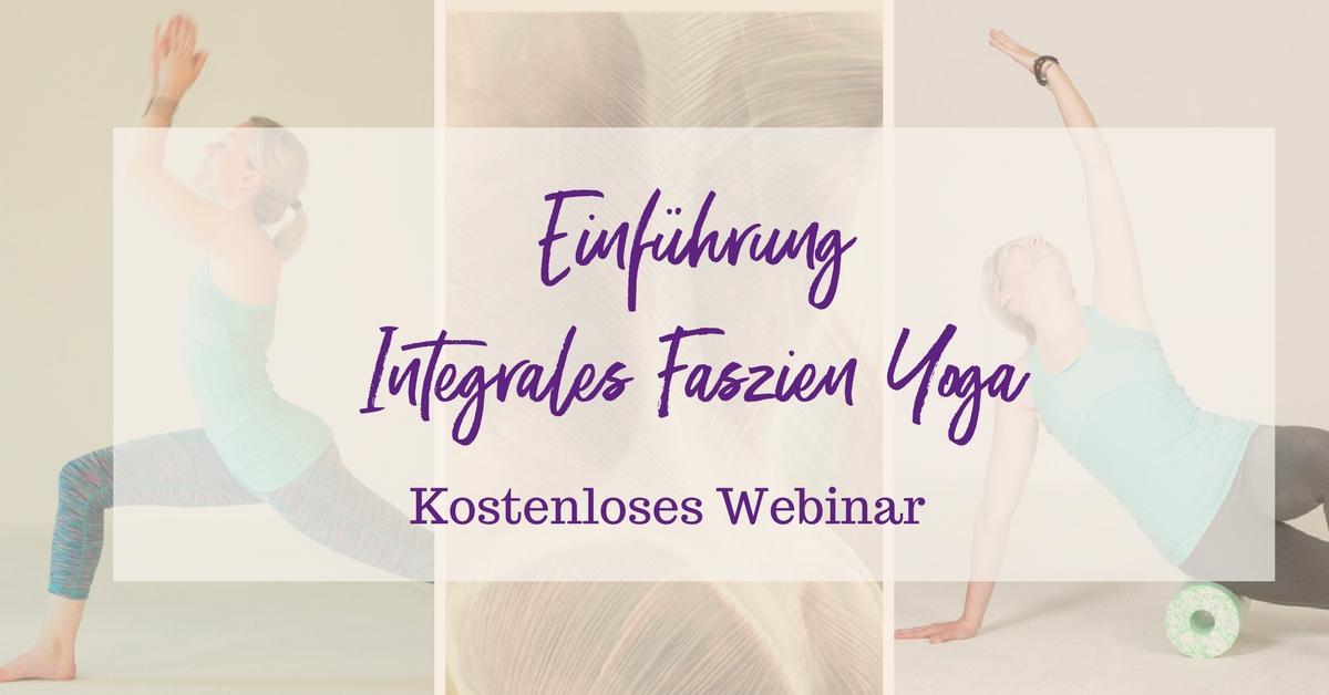 "Webinar ""Einführung Integrales Faszien Yoga"""