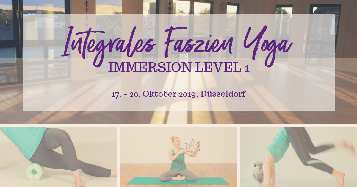 Faszien Yoga Immersion – Level 1 – Düsseldorf – Oktober 2019