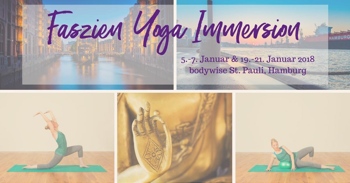 Faszien Yoga Immersion – Level 1 – Hamburg – Januar 2018