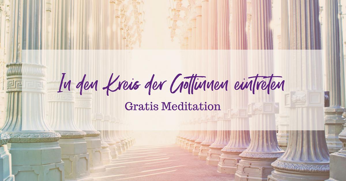 """Meditation: """"In den Kreis der Göttinnen eintreten"""""""