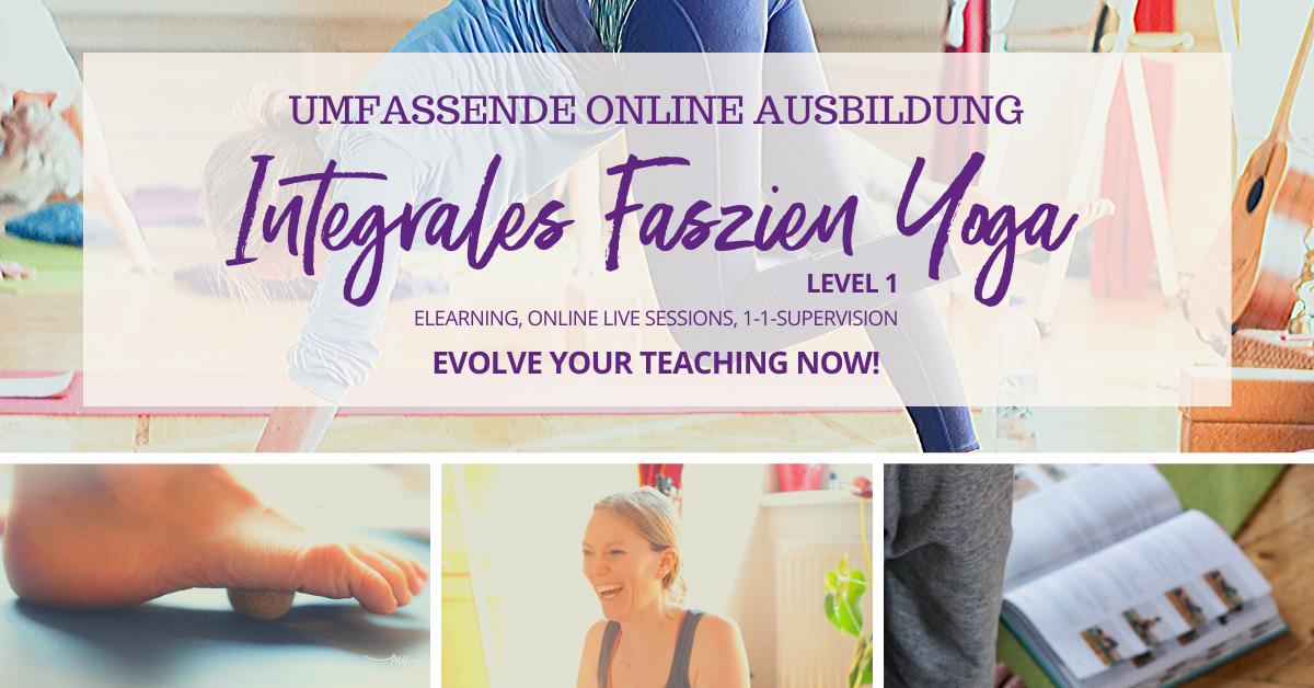 Faszien Yoga Ausbildung ONLINE – Level 1 – PRAXIS & LIVECALLS