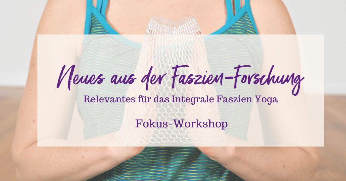 Fokus-Workshop: Neues aus der Faszien-Forschung