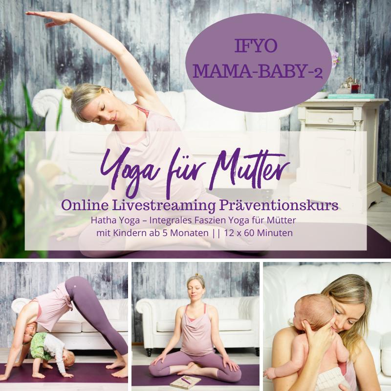 IFYO MAMA-BABY-2 – Integrales Faszien Yoga für Mütter